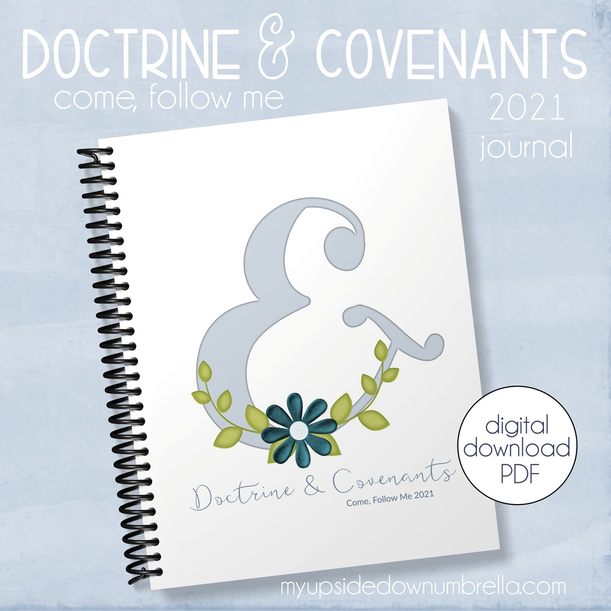 come follow me doctrine and covenants journal 2021