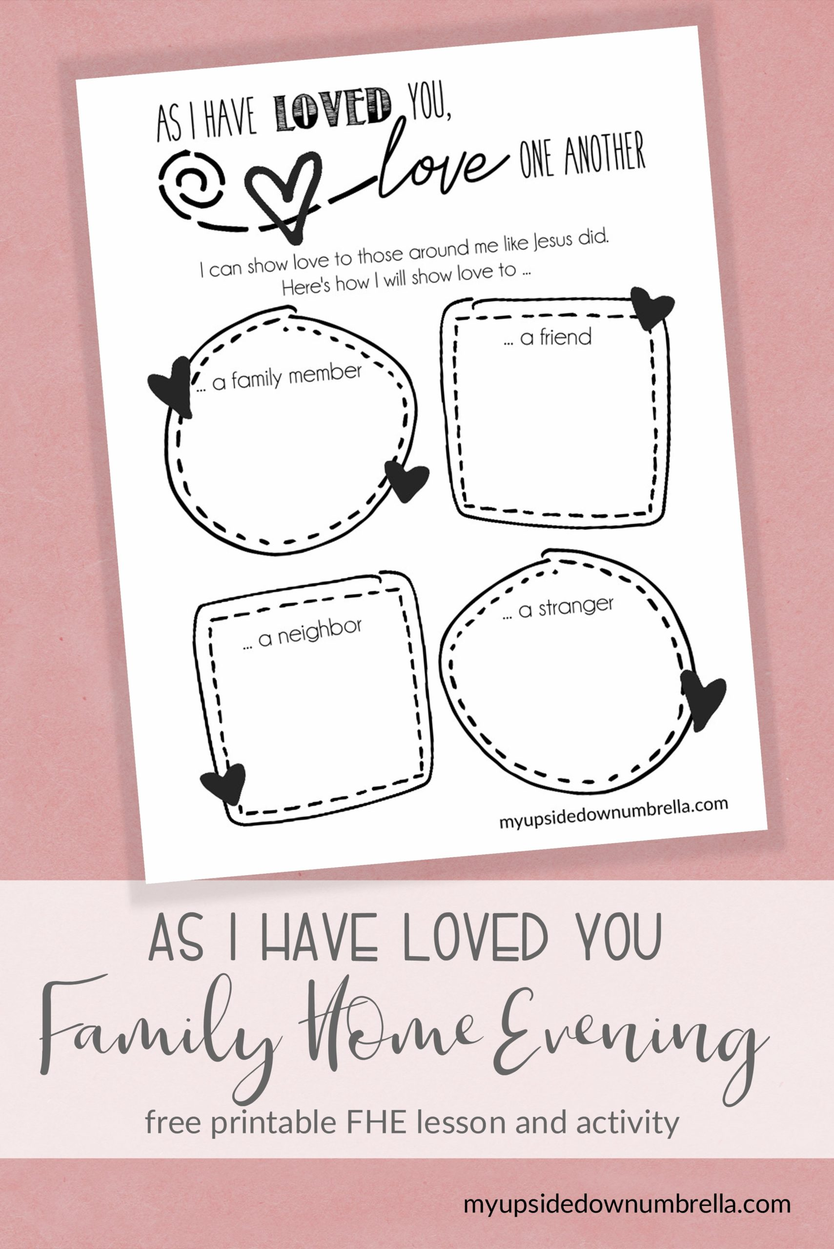as i have loved you free printable valentines day fhe lesson