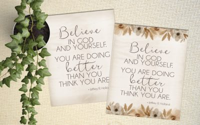 Mother's Day Printable – Believe in God and Yourself