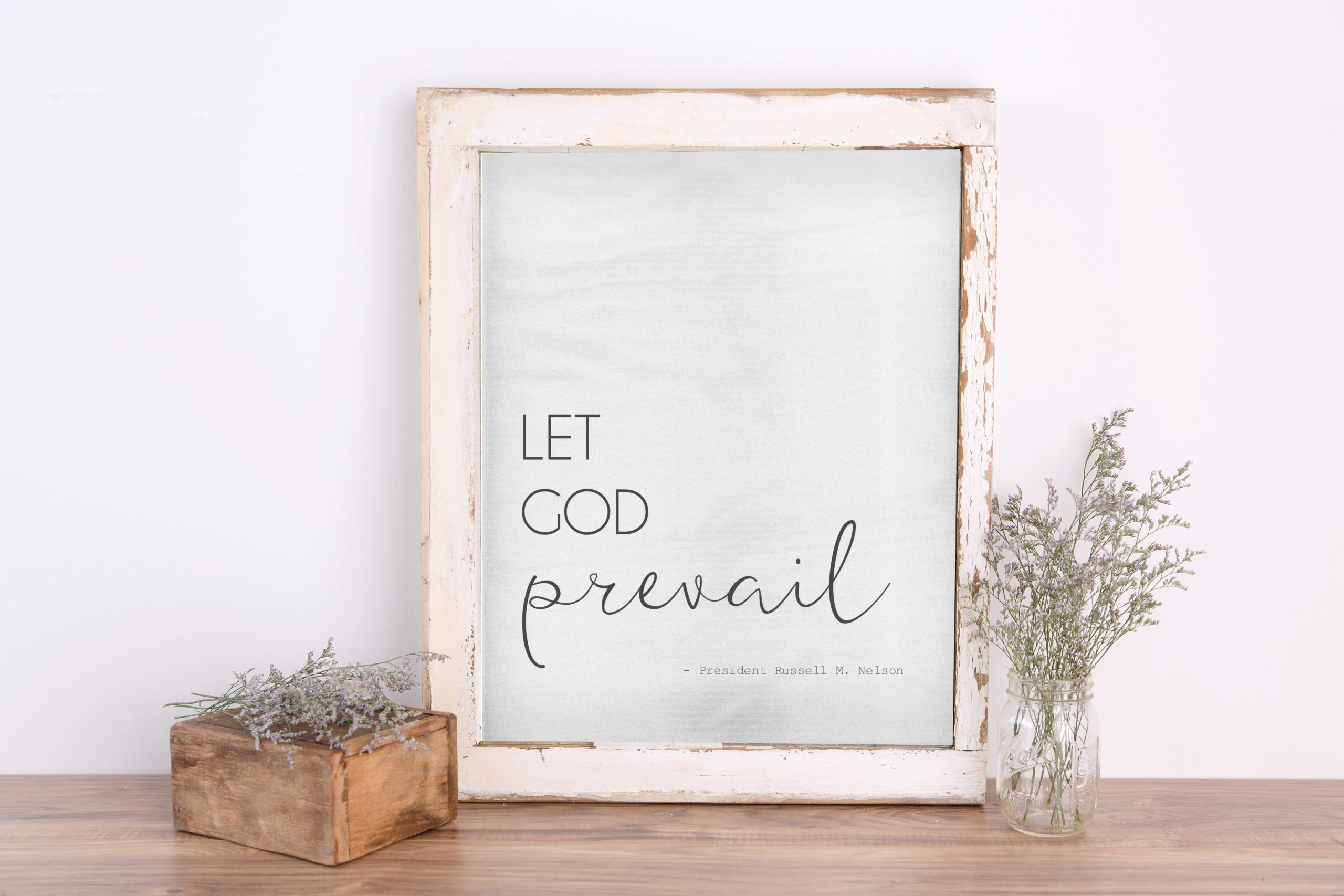 let god prevail printable president nelson general conference quote farmhouse printable