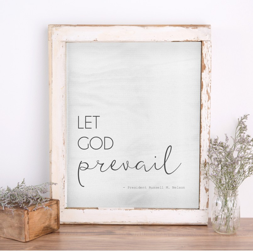 let god prevail printable quote from president nelson