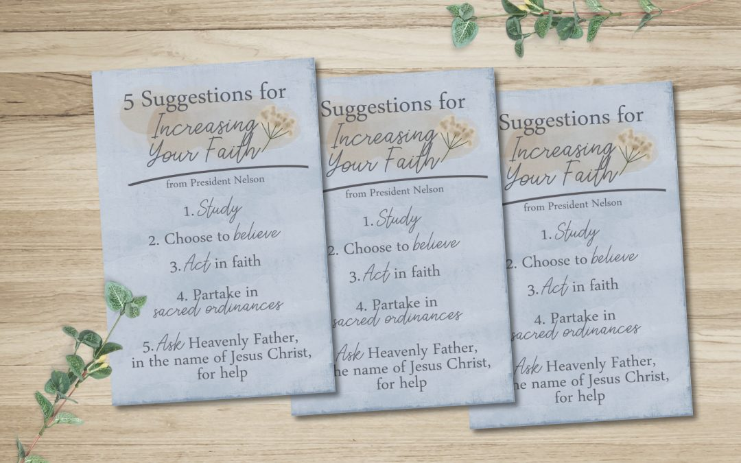 5 Suggestions for Increasing Faith – Printable Card