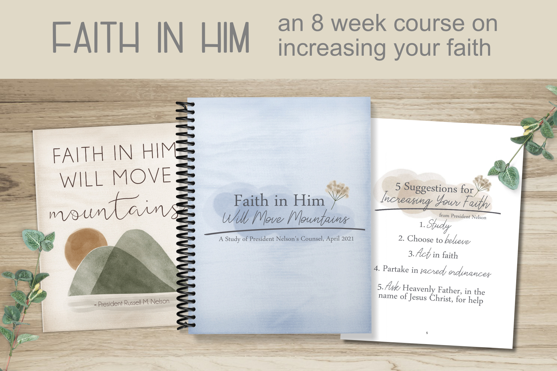 faith in him will move mountains course and workbok